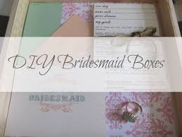 bridesmaid boxes diy bridesmaid boxes just a trace