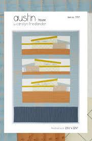 austin house quilt pattern pdf download carolyn friedlander
