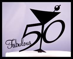 50 and fabulous cake topper fabulous fifty 50 birthday cake topper martini glass