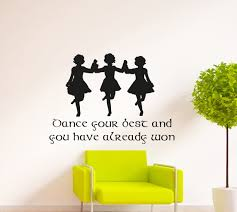 dance your best wall decal by eydecals made order