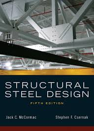design of light gauge steel structures pdf mccormac csernak structural steel design 6th edition pearson