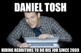 Daniel Tosh Meme - daniel tosh imgur