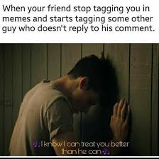 Why You No Reply Meme - dopl3r com memes when your friend stop tagging you in memes and
