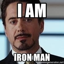 Iron Man Meme - i am iron man meme generator