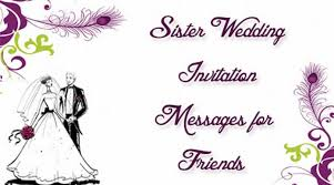 Wedding Message Card Sister Wedding Invitation Message In English Yaseen For