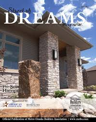 street of dreams 2014 by omaha world herald issuu