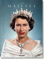 Queen Elizabeth by Her Majesty Taschen Books