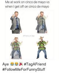 Memes 5 De Mayo - 5 de mayo meme friday mayo best of the funny meme