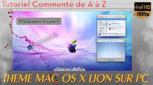 theme bureau windows 7 gratuit installer un magnifique thème mac os x sur pc windows 7