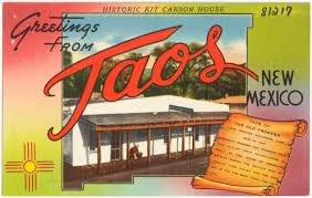 greetings from taos new mexico historic kit carson house