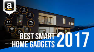 top 6 high tech gadgets for your home best smart home gadgets