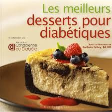 meilleur livre cuisine les meilleurs desserts pour diabétiques livre cuisine cultura