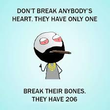 Meme Heart - dont break heart break bones funny meme funny memes