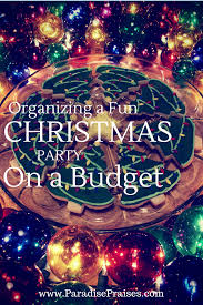 organizing a fun christmas party on a budget homeschool