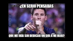 Memes Sobre Messi - lionel messi y los memes sobre suplencia y gol del triunfo de