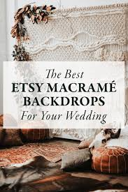 wedding backdrop etsy the best etsy macramé backdrops for your wedding junebug weddings