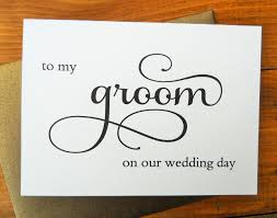 card from to groom to my groom on our wedding day card shimmer envelope to my groom