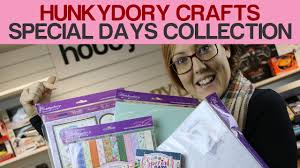 hunkydory crafts hunkydory crafts special days paper collection 2017