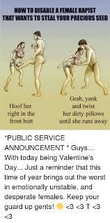Dirty Valentine Meme - 25 best memes about female rapists female rapists memes