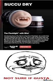 Fleshlight Meme - fleshlight by jn300 meme center