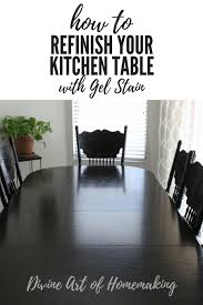 how much gel stain do i need for kitchen cabinets how to refinish your kitchen table using espresso gel stain