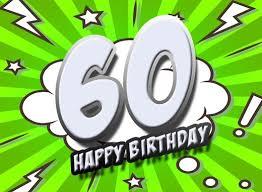 lustige geburtstagssprüche zum 60 60 geburtstag glückwünsche und sprüche