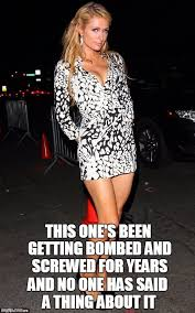 Paris Hilton Meme - image tagged in funny memes paris hilton paris pray for paris