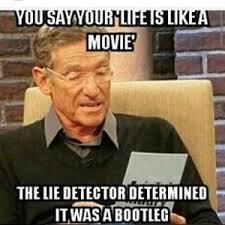 The Lie Detector Determined That Was A Lie Meme - lie detector meme kappit