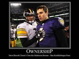Roethlisberger Memes - ownership steve biscotti doesn t own the baltimore ravens ben