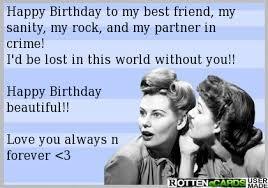 Happy Birthday Best Friend Meme - happy birthday friend google search abbyelisabeth20 sent me