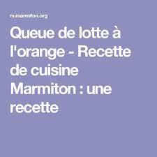 cuisiner la lotte marmiton recettes queue de lotte marmiton of cuisine queue de lotte
