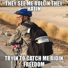They See Me Rollin They Hatin Meme - they see me rollin they hatin tryin to catch me ridin freedom meme