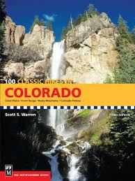 100 classic hikes colorado scott warren 9781594850240 amazon