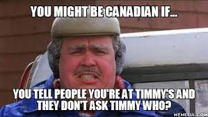 Funny Canadian Memes - you might be canadian if meme guy