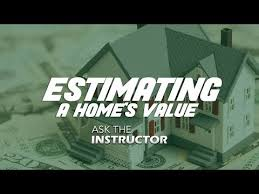 Homes Values Estimate by How To Estimate A Home S Value Ask The Instructor