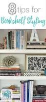 decorating bookshelves 8 tips for bookshelf styling decorating a bookshelf can be