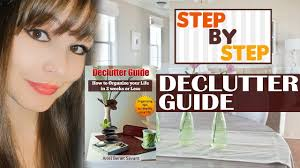 How To Declutter Your Home by How To Declutter Your Home And Organize Your Life Tips To Let