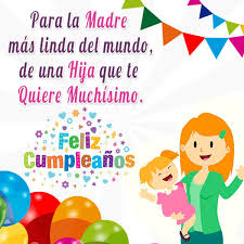 imagenes que digan feliz cumpleaños mami hermosas frases de feliz cumpleaños para mama frases para un feliz