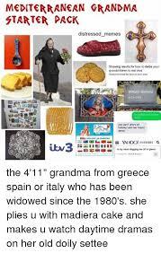 Meme Mediterranean - mediterranean grandma starter pack distressed memes showing results