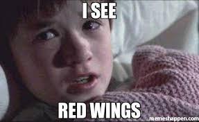 Red Wings Meme - i see red wings meme i see dead people 6359 memeshappen