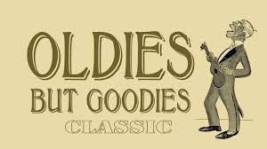 classic oldies u0027 greatest hits golden oldies oldies but goodies