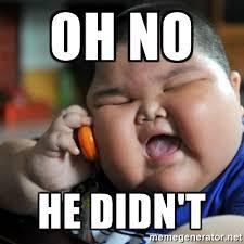 Chinese Meme Generator - oh no he didn t fat chinese kid meme generator