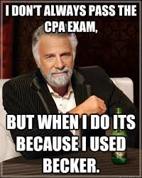 Cpa Exam Meme - i don t always pass the cpa exam but when i do its because i used