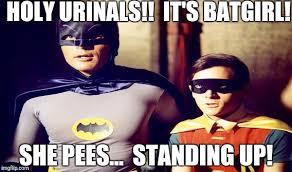 Batgirl Meme - holy urinals imgflip