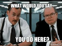 Lawrence Office Space Meme - mrw i get put in charge of the lazy problem child on the helpdesk