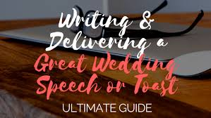 wedding speeches ultimate guide to writing delivering a great wedding speech or
