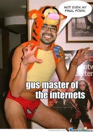 Internets Meme - gus master of the internets by animazetwentyfore meme center