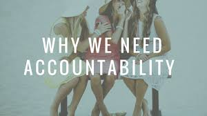 why we need accountability word of life bible institute