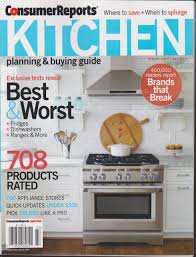 consumer reports kitchen planning u0026 buying guide magazine july
