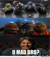 Ninja Turtles Meme - turtles you mad by letholdusofblackrain meme center